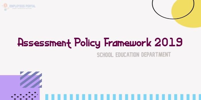Assessment Policy Framework 2019 School Education Department