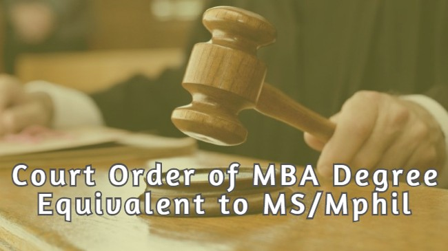 Court Order of MBA Degree Equivalent to MS/Mphil