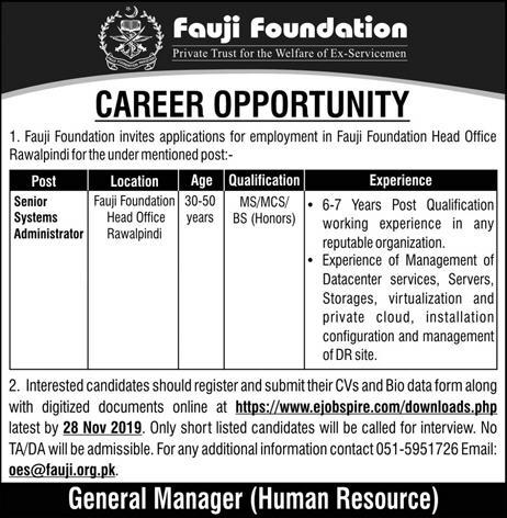 Latest Fauji Foundation Jobs Senior Systems Administrator 17 November 2019 Advertisement