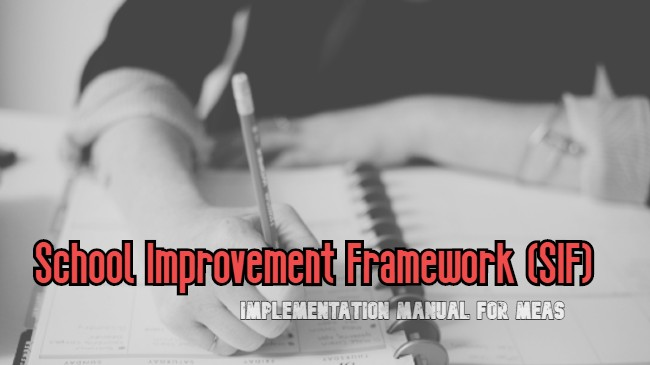 School Improvement Framework (SIF) Implementation Manual for MEAs
