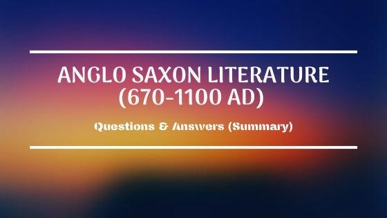 Anglo Saxon Literature Summary