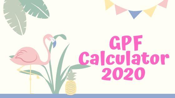 GPF Calculator 2020 Excel Format