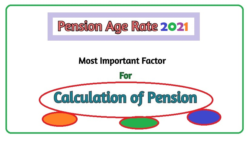 Pension Age Rate 2021
