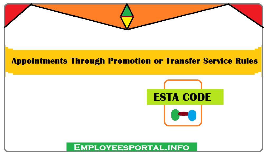 Appointments Through Promotion or Transfer Service Rules [ESTACODE]