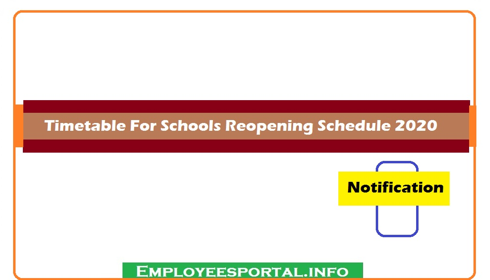 Timetable For Schools Reopening Schedule 2020