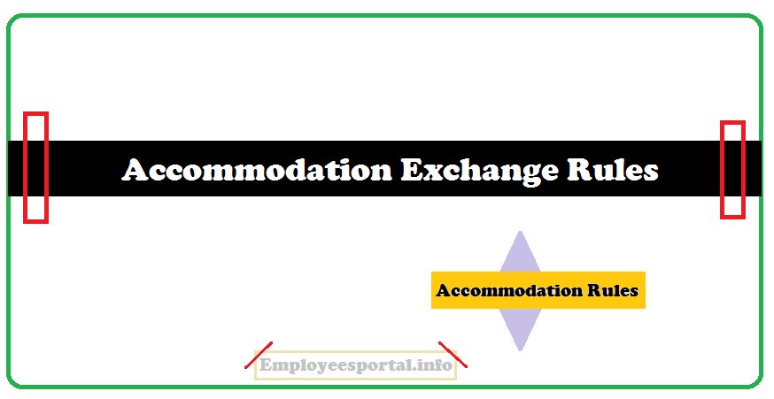 Accommodation Exchange Rules