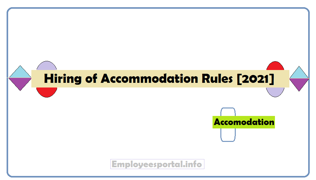 Hiring of Accommodation Rules