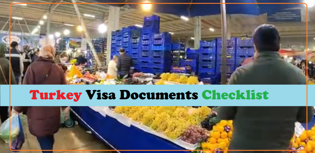 Turkey Visa Documents Checklist 2021