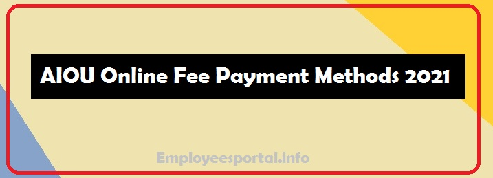 AIOU Online Fee Payment Methods 2021