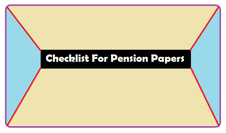 Checklist For Pension Papers (Documents) 2021