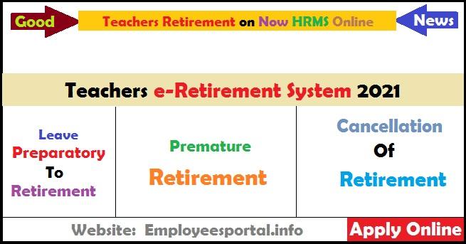Teachers e-Retirement System 2021